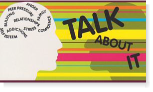 Talk to us about: Relationships, Stress, Alcohol and other substance misuse, Depression, Family Problems, Anxiety, Loss, Physical Abuse, Low Self Esteem.